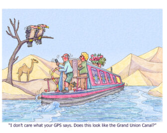 """""""I don't care what your GPS says. Does tihs look like the Grand Union Canal?"""""""