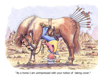 """""""As a horse I am unimpressed with your notion of taking cover."""""""