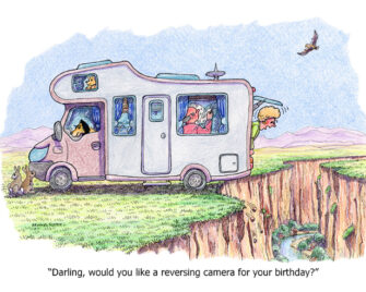 """Darling, would you like a reversing camera for your birthday?"""
