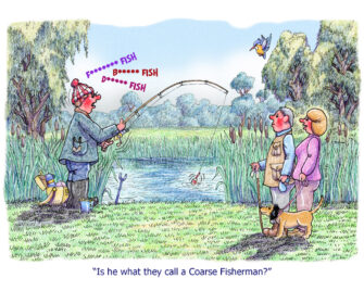 """Is he what they call a Coarse Fisherman?"""